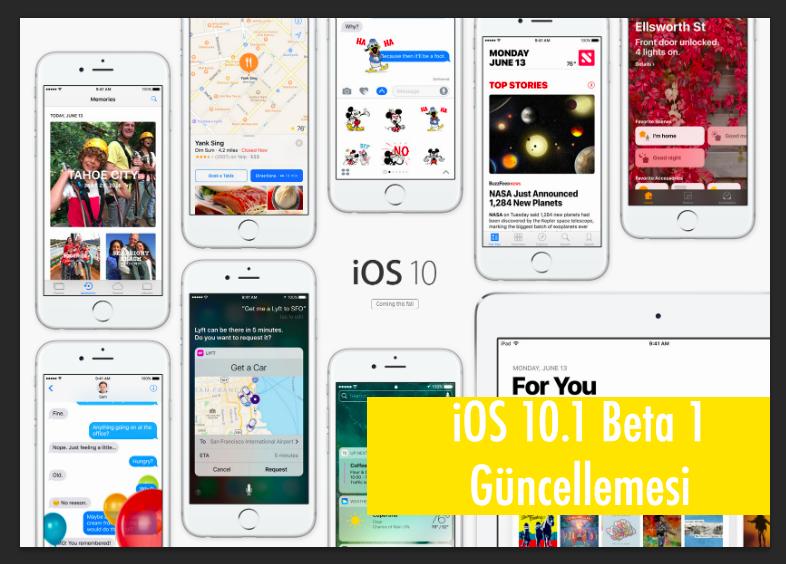 iOS 10.1 Beta 1 Geliştiriciler için Yayınlandı