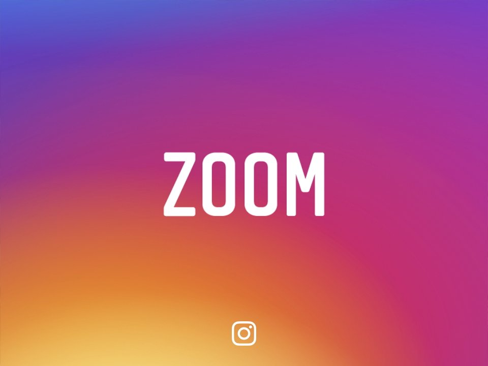 Instagram Uygulamasına ZOOM Özelliği Geldi