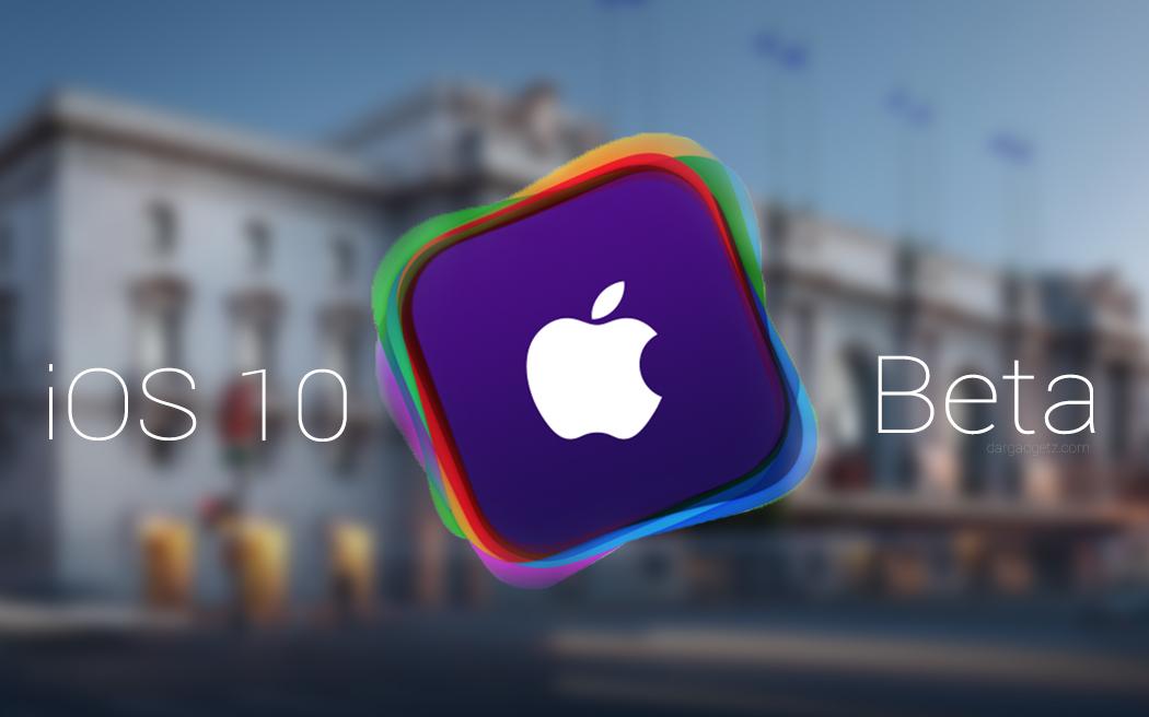 iOS 10 Beta 1 Yayınlandı!