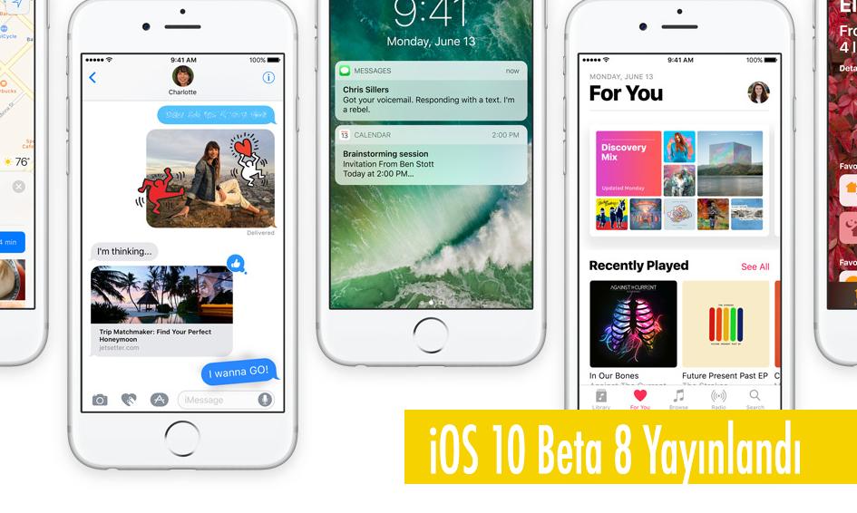 iOS 10 beta 8 Güncellemesi Yayınlandı