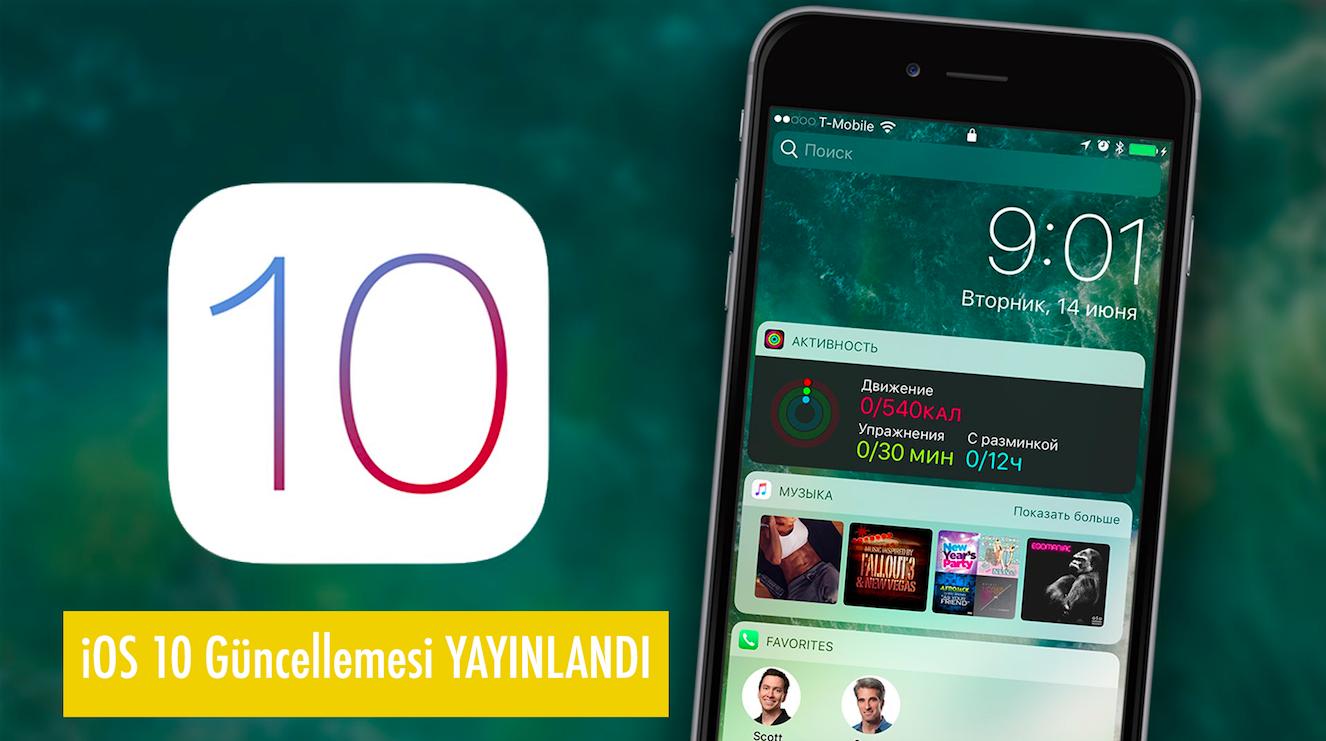 iOS 10 Güncellemesi Yayınlandı