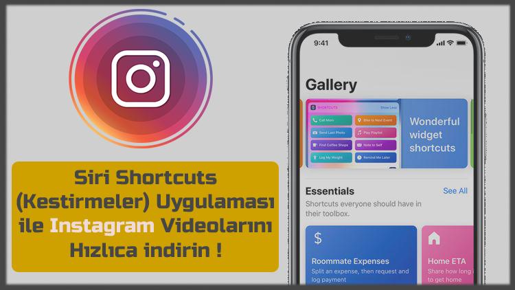 Siri Kestirmeler yardımıyla Instagram videolarını kolayca indirin!