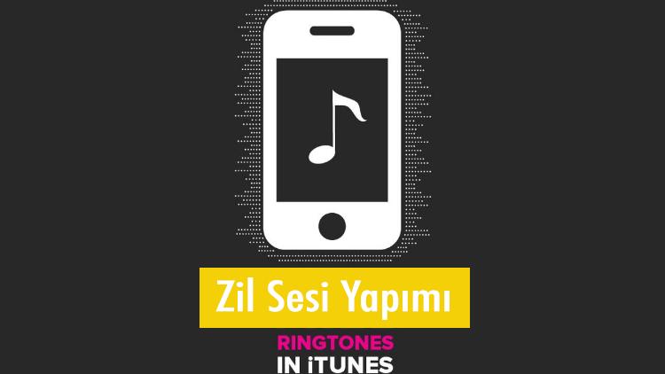 iTunes Üzerinden iPhone'a Zil Sesi Yapma Yöntemi
